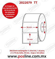 4001163, transferencia termica , 38x25mm, rectangular (1.5inx1in), 1 al paso, c/1,775, etiquetas /rollo, 50 mts., posline