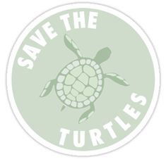 """""""save the turtles badge """" Stickers by shuemer Stickers Cool, Red Bubble Stickers, Tumblr Stickers, Phone Stickers, Macbook Stickers, Printable Stickers, Save The Sea Turtles, Aesthetic Stickers, Sticker Design"""
