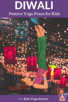 5 Diwali Yoga Poses for Kids. Diwali, the Festival of Lights, is celebrated in India in late fall. Learn more with book recommendations and 5 fun and easy kid yoga poses to try. Diwali Activities, Kindness Activities, Mindfulness Activities, Kids Yoga Poses, Cool Yoga Poses, Yoga For Kids, Kid Yoga, Diwali For Kids, India For Kids