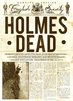 Holmes Dead Newspaper poster by from collection. Sherlock Poster, Sherlock Holmes Book, Sherlock Moriarty, Benedict Cumberbatch Sherlock, Sherlock Quotes, Sherlock Holmes Tattoo, Funny Sherlock, Sherlock Season, Book Posters