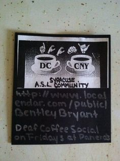 This card is for everyone with DeafCoffee Social-come on out & enjoy ASL weekly ;-)