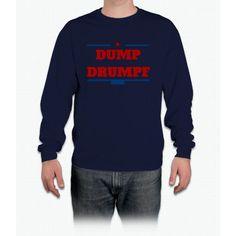 Dump Drumpf Long Sleeve T-Shirt