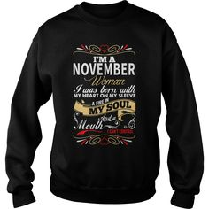 i'm a November - woman i was born with my heart on my  #gift #ideas #Popular #Everything #Videos #Shop #Animals #pets #Architecture #Art #Cars #motorcycles #Celebrities #DIY #crafts #Design #Education #Entertainment #Food #drink #Gardening #Geek #Hair #beauty #Health #fitness #History #Holidays #events #Home decor #Humor #Illustrations #posters #Kids #parenting #Men #Outdoors #Photography #Products #Quotes #Science #nature #Sports #Tattoos #Technology #Travel #Weddings #Women
