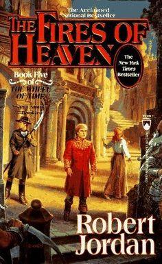 ✿ The Fires of Heaven ~ Wheel of Time Book 5 ~ by Robert Jordan ✿