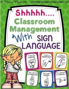 FREE: Classroom Management with Sign Language. Hang up these posters in the front of your room for students to see. As you are teaching and students raise their hand for a purpose, they must refer to the posters to hold up the correct sign.  Download this FREEBIE at:  https://www.teacherspayteachers.com/Product/FREE-Shhh-Classroom-Management-with-Hand-Signs-1342398