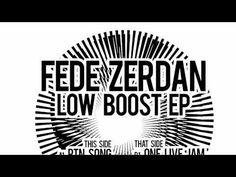 Fede Zerdan - Low Boost EP (Cymawax 002)