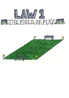FIFA Referees : Laws of the Game  Law 1