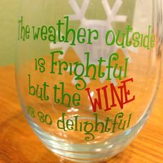 Monogrammed Christmas Wine Glass  The weather by YouGotPersonal, $9.95