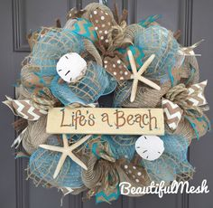 A personal favorite from my Etsy shop https://www.etsy.com/listing/222020338/lifes-a-beach-burlapdeco-mesh-wreath
