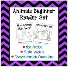 Here is a set of two Animal Beginner Readers. One book is about Animal Homes and the other book is about How Animals Help People. Each book includes a page with comprehension questions for your students to answer. Sight words in context written with some repetition for predictability and practice.