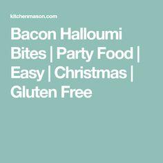 Bacon Halloumi Bites | Party Food | Easy | Christmas | Gluten Free