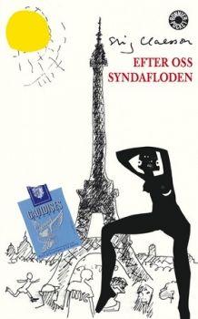 Efter oss syndafloden av Stig Claesson (Heftet)