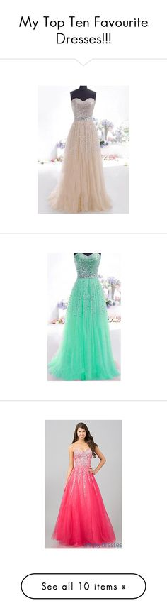 """""""My Top Ten Favourite Dresses!!!"""" by meghaklovespolyvore ❤ liked on Polyvore featuring dresses, apricot, print dress, print maxi dress, strapless dress, gauze maxi dress, sequin dress, green, green strapless dress and maxi dress"""