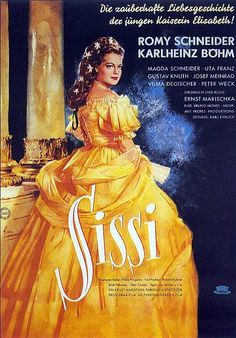 Sissi film poster--- Who does not remember the Sissi Triology? I think there were more then 3 movues.