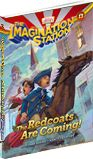 My newest book for kids about the beginning of the American Revolution! The Redcoats are Coming, part of the Imagination Station series.