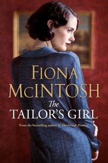 The Tailor's Girl by Fiona McIntosh is a page-turning work of historical fiction, set in the world of fashion. If you can forgive one too many coincidences, you'll enjoy this book Historical Fiction Novels, Fiction Books, New Books, Good Books, Books To Read, Fiona Mcintosh, Book Girl, Book Authors, Love Book