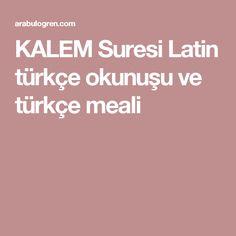 KALEM Suresi Latin türkçe okunuşu ve türkçe meali