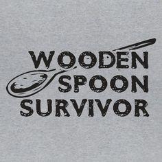 Wooden Spoon Survivor Funny Men's Graphic College Geek Humor Novelty Tee T-shirt #LimpinLarrysTshirts #GraphicTee