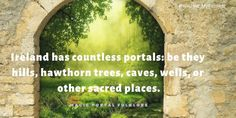 "Most of the time, portals that lead to the eerie, seldom visited and sought after hidden places are called ""magic portals"". Only an elite few even know of their location, which they jealously guard… Fairy Ring, Hidden Places, Folklore, Faeries, Good Times, Mythology, Portal, Entrance, Magic"