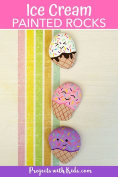 Kids will have a blast making these adorable ice cream painted rocks! A simple and fun summer craft. Clay Art Projects, Craft Projects For Kids, Arts And Crafts Projects, Crafty Projects, Kids Crafts, Project Ideas, Craft Ideas, Painting Activities, Art Activities For Kids