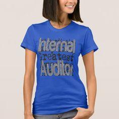 Internal Auditor Extraordinaire T-Shirt