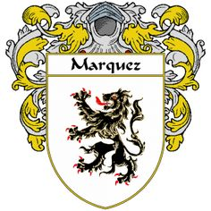 Marquez Coat of Arms   http://spanishcoatofarms.com/ has a wide variety of products with your Hispanic surname with your coat of arms/family crest, flags and national symbols from Mexico, Peurto Rico, Cuba and many more available upon request.