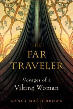 To read - 'The Far Traveler: Voyages of a Viking Woman' by Nancy Marie Brown, is an excellent book which combines the available historical and archaeological evidence of a Viking woman who was one of the first European explorers to reach North America. I Love Books, Good Books, Books To Read, My Books, Viking Woman, Viking Age, Viking Books, Into The West, Norse Vikings