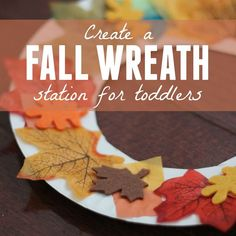 Create a fun Fall wreath station for toddlers