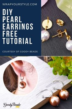 Tutorials on four different styles of pearl earrings to make. They are quick and easy. Courtesy of Goody Beads.