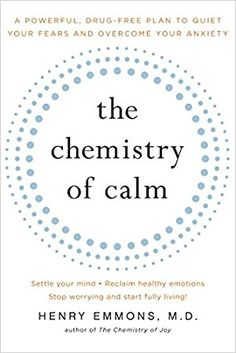 The NOOK Book (eBook) of the The Chemistry of Calm: A Powerful, Drug-Free Plan to Quiet Your Fears and Overcome Your Anxiety by Henry Emmons, MD I Love Books, Good Books, Books To Read, Big Books, Book Suggestions, Book Recommendations, Book Nerd, Book Club Books, Reading Lists