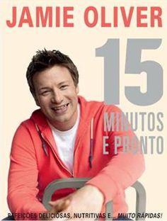 R$ 50 15 Minutos E Pronto: Jamie Oliver, Leonardo Antunes: Amazon.com.br: Livros