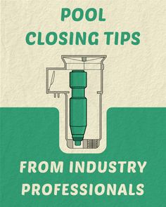 Pool Closing Tips From Industry Professionals