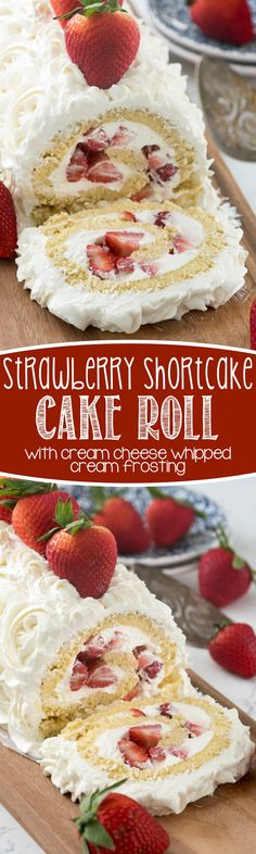 Strawberry Shortcake Cake Roll this easy strawberry shortcake filled with cream cheese whipped cream! Everyone loves this easy cake recipe is part of Shortcake cake - Cupcakes, Cupcake Cakes, Cake Cookies, Poke Cakes, Layer Cakes, Just Desserts, Delicious Desserts, Yummy Treats, Sweet Treats