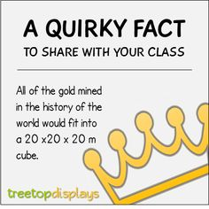 A quirky fact about gold to share with your class - from Treetop Displays. Visit our TpT store for printable resources by clicking on the provided links. Designed by teachers for Pre-Kindergarten to Grade. Classroom Fun, Science Classroom, Classroom Activities, Fun Facts For Kids, Fun Facts About Animals, Science Trivia, Science Fun, Funny Facts, Weird Facts