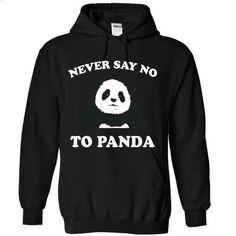 Never Say No To Panda - White T-Shirt - #mens sweatshirts #blank t shirt. ORDER HERE => https://www.sunfrog.com/Funny/Never-Say-No-To-Panda--White-T-Shirt-8933-Black-Hoodie.html?60505