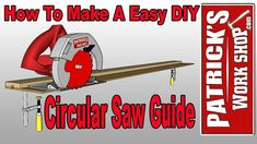 How To Make A Easy DIY Circular Saw Guide