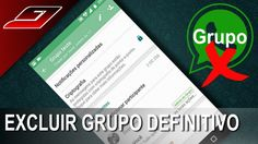 Como sair ou remover grupo do Whatsapp definitivamente - Guajenet