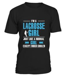 """# Lacrosse shirt- Lacrosse girl is cooler9 .  ** RELAUNCHED -by popular demand**This is the LASTtime print!Don't miss out!Secured payment via Visa / Mastercard / Amex / PayPalHow to order:1. Click the drop down menu and select your style2. Click""""Buy it now""""3. Select size and quantity4. Enter shipping and billing informationOrder 2 or more and SAVE on shipping.   Lacrosse   shirt- Lacrosse girl is cooler"""