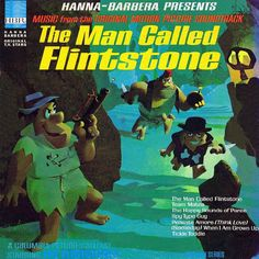 """A Man Called Flintstone"" (1966, Hanna Barbera).  Music from the movie soundtrack."