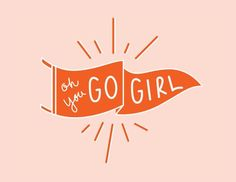 Oh You Go Girl, Girl Power, Girl Quotes Printable, Girl Bedroom Art Quote Girl, Girl Quotes, Me Quotes, Motivational Quotes, Inspirational Quotes, Girl Power Quotes, Advice Quotes, Encouragement Quotes, Passion Quotes