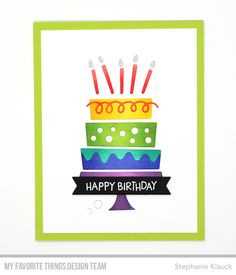 Hello and welcome to day 3 of the My Favorite Things February Release Countdown. For the next five days, we'll be sharing cards and projec. 3rd Birthday Cakes, Birthday Cake Card, Simple Birthday Cards, Handmade Birthday Cards, Happy Birthday Candles, Happy Birthday Me, Birthday Countdown, Neutral, Mft Stamps