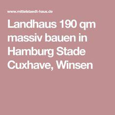 Landhaus 190 qm massiv bauen in Hamburg Stade Cuxhave, Winsen