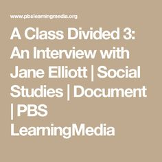 a class divided I believe jane elliot effectively created two unequal groups in the three times we watched her run her experiment each time one group was given considerable special.