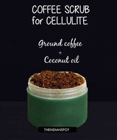 Homemade Coffee Scrub for acne and cellulite