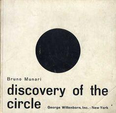 // Bruno Munari | Discovery of the Circle (1965)