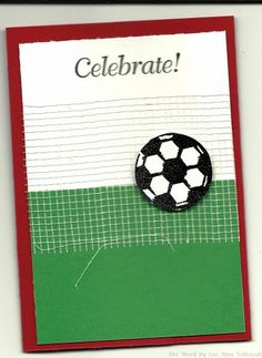 SOCCER BIRTHDAY by lvehstedt - Cards and Paper Crafts at Splitcoaststampers