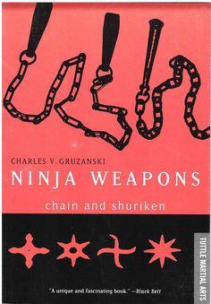 Ninja Weapons: Chain and Shuriken Book For Sale Ninja Gear, Martial Arts Weapons, Ninja Weapons, Shuriken, Metal Stars, Samurai Warrior, Knives And Swords, My Books, Tokyo