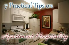 7 Practical Tips on Apartment/Small House Hospitality...Christian insight to making others comfortable