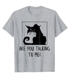 Funny T-Shirt with a cat in bad mood. Not only if you love your cat or kitten, if you like this sarcastic humor or want to make a statement this Tee is for you. This Shirt is a wonderful gift for every occasion. Perfect for a Birthday, Fathers Day for Dad, Mothers Day for Mom, 4th of July, the ideal present for your brother, sister, uncle, aunt or son and daughter. Great T Shirts, Cute Tshirts, Funny Shirts, Tee Shirts, Cute Sleepwear, Fall Shirts, Bad Mood, Sarcastic Humor, Brother Sister