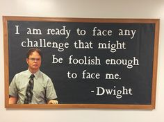 The Office Dwight quote RA Bulletin Board Idea